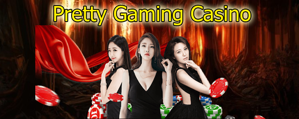 Pretty Gaming Casino